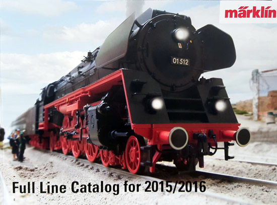 Marklin 15731 - Full Line Catalog for 2015/2016 -  English Edition