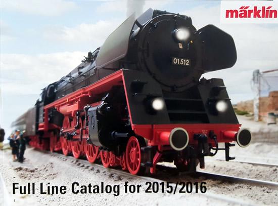 Marklin 15731 - Full Line Catalog for 2015/2016 -  English Edition